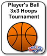 Player's Ball 3 on 3 Hoops Tournament