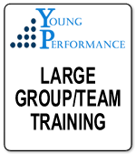 Young Performance-Large Group/Team Training