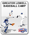 Greater Lowell Baseball Camp